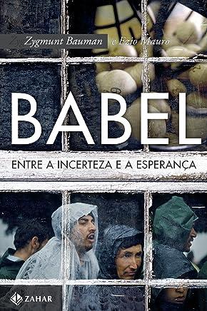 Babel: Entre a incerteza e a esperança