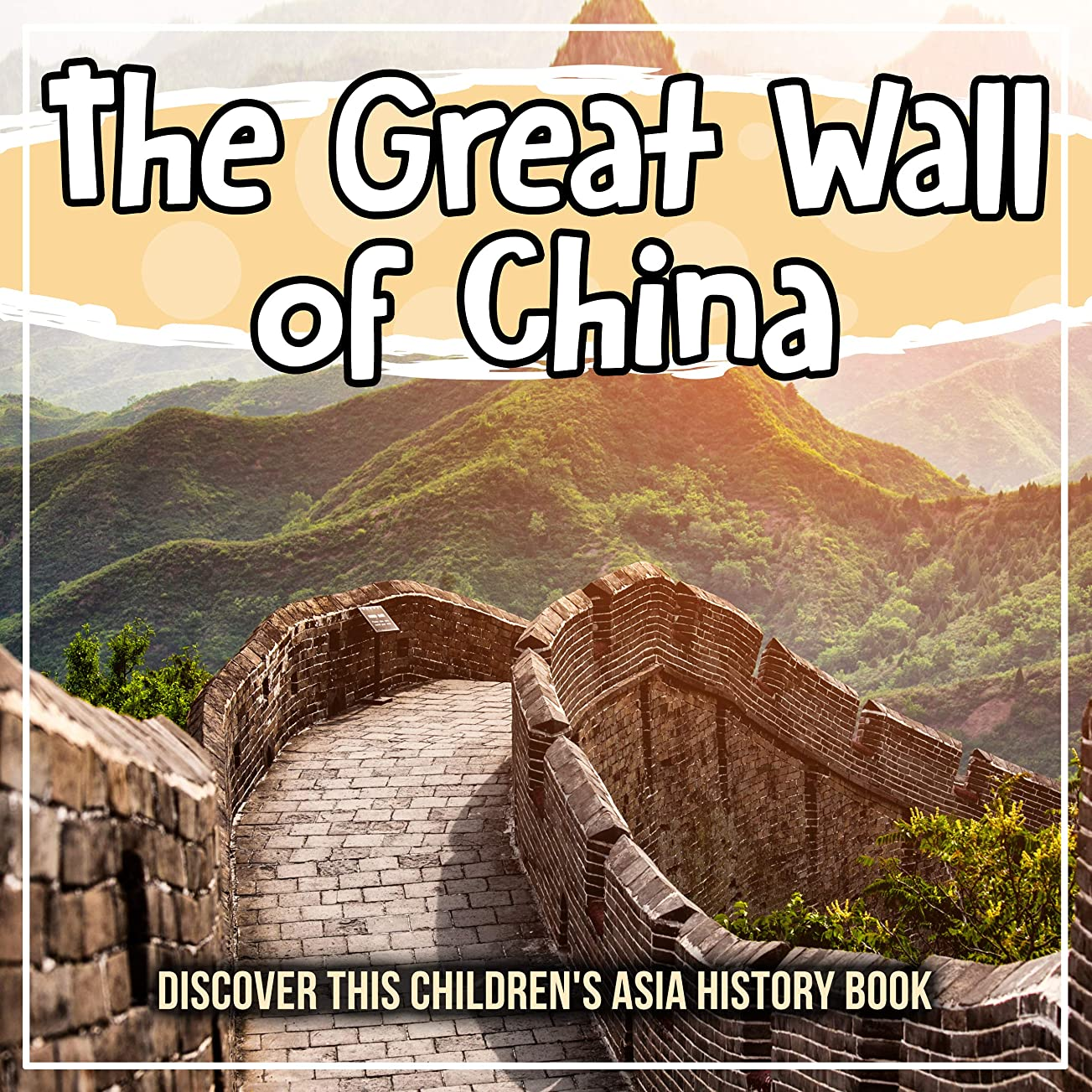 ハチ発生器付録The Great Wall of China: Discover This Children's Asia History Book (English Edition)