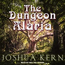The Dungeon Alaria: A Gamelit Novel: Portal Dungeon Prime Series, Book 1