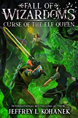 Wizardoms: Curse of the Elf Queen (Fall of Wizardoms Book 3) Kindle Edition