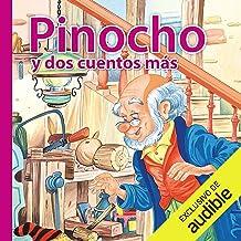 Pinocho y dos cuentos mas