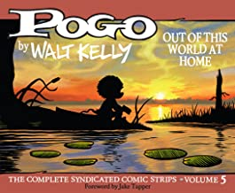 Pogo The Complete Syndicated Comic Strips: Out Of This World At Home (Vol. 5) (Walt Kelly's Pogo)