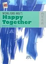 Wong Kar-wai's Happy Together (The New Hong Kong Cinema)
