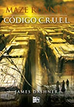 Código C.R.U.E.L. (Maze Runner nº 5) (Spanish Edition)