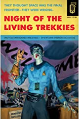 Night of the Living Trekkies (Quirk Fiction) Kindle Edition