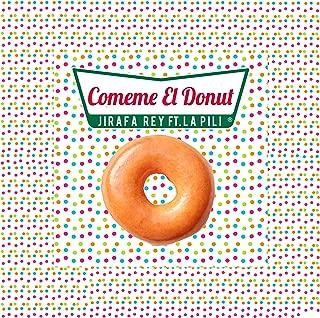 Best comeme el donut song Reviews