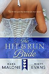 Hit & Run Bride (The Hit Wedding Contemporary Romance Series Book 1) Kindle Edition