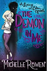 The Demon in Me (A Living in Eden Novel Book 1) Kindle Edition