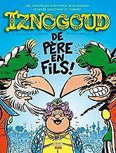 Iznogoud - tome 30 - Iznogoud de père en fils ! (BANDE DESSINEE) (French Edition)