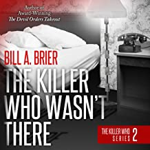 The Killer Who Wasn't There: The Killer Who Series, Book 2