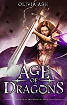Age of Dragons: a dragon fantasy reverse harem romance (Dragon Dojo Brotherhood Book 4)