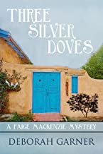 Three Silver Doves (A Paige MacKenzie Mystery)