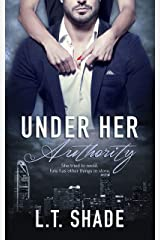 Under Her Authority Kindle Edition