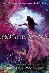 Waterfire Saga, Book Two: Rogue Wave: Waterfire Saga, Book Two Kindle Edition