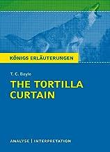 The Tortilla Curtain von T. C. Boyle. Königs Erläuterungen.: Textanalyse und Interpretation mit ausführlicher Inhaltsangab...