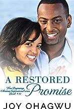 A Restored Promise - New Beginnings Christian Inspirational series - Book #11
