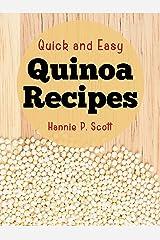 Quick and Easy Quinoa Recipes Kindle Edition