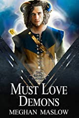 Must Love Demons: A MM Forced Proximity Fantasy Romance Kindle Edition