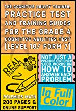 The Cognitive Ability Trainer, Practice Test and Training Guides for the Grade 4 Cognitive Abilities Test (Level 10/ Form ...