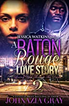 A Baton Rouge Love Story 2