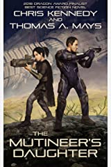 The Mutineer's Daughter (In Revolution Born Book 1) Kindle Edition