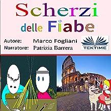 Scherzi Delle Fiabe (Italian Edition)