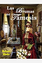 Las brumas del Támesis: Novela Histórica. Una apasionante historia de intriga y pasión. Versión Kindle