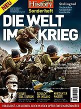 History Collection Sonderheft: DIE WELT IM KRIEG - Vor 80 Ja