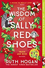 The Wisdom of Sally Red Shoes: from the author of The Keeper of Lost Things (English Edition)