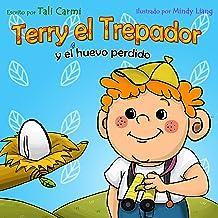 Terry el Trepador y el Huevo Perdido (Historias Hora de Dormir para los Niños nº 2) (Spanish Edition)