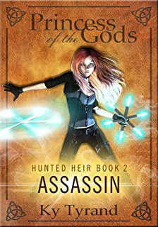 Assassin (Princess of the Gods, Trilogy One: Hunted Heir Book 2)
