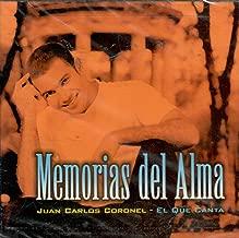 Memorias Del Alma by Juan Carlos Coronel (1998-08-11)