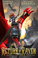 The Return of Raven (WarMage Redux Book 1) Kindle Edition