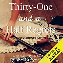 Thirty-One and a Half Regrets: Rose Gardner Mystery, Book 4