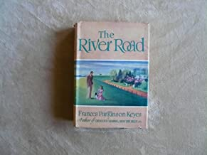 Best the river road frances parkinson keyes Reviews