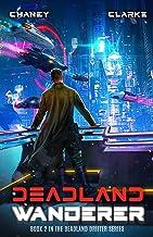 Deadland Wanderer: A Scifi Thriller (Deadland Drifter Book 2)