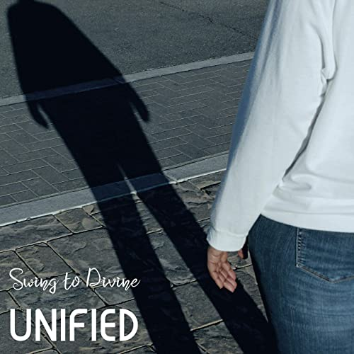 Swing to Divine - Unified (2020)