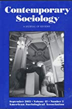 Contemporary Sociology : What is Critical Realism?; Wall Street Looting ; Chicago and the Enduring Neighborhood Effect ; Researching Sex Work in 21st Century; Crime Policy of Roosevelt Reagan
