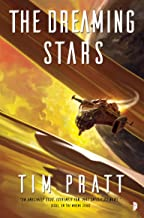 The Dreaming Stars: Book II of the Axiom