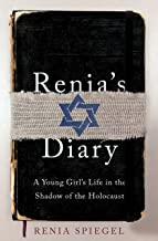 Renia's Diary: A Girl's Life in the Shadow of the Holocaust