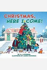 Christmas, Here I Come! Kindle Edition
