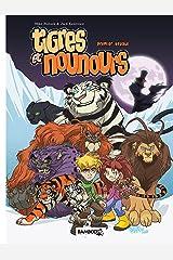 Tigres et Nounours - intégrale: Premier voyage (French Edition) Kindle Edition