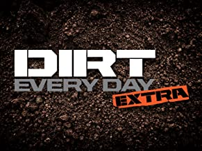 Dirt Every Day Extra