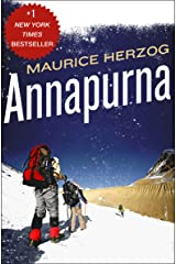 Annapurna: The First Conquest of an 8,000-Meter Peak Kindle Edition