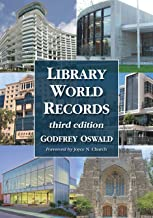 Library World Records, 3d ed. (English Edition)