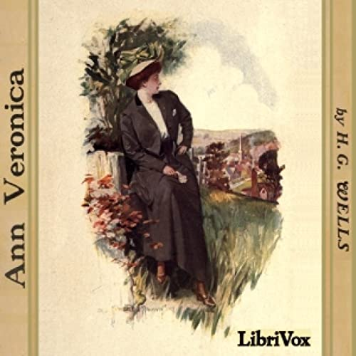 Ann Veronica by H. G. Wells FREE