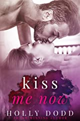 Kiss me Now (Brewhouse Book 3) Kindle Edition