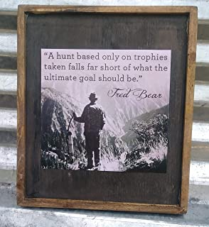 Fred Bear Life Quote Vintage Photo Print - Framed Wooden Sign