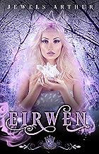 Eirwen (Silver Skates Book 6)
