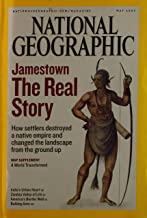 National Geographic, May 2007-Jamestown: The Real Story. How settlers destroyed a native empire and changed the landscape from the ground up.
